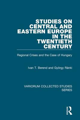 Studies on Central and Eastern Europe in the Twentieth Century book
