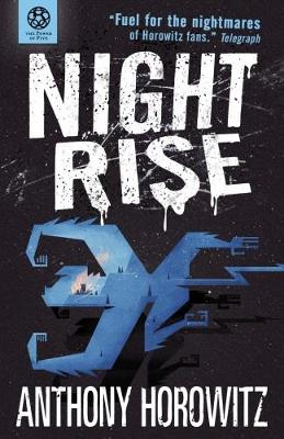 Power of Five: Nightrise by Anthony Horowitz