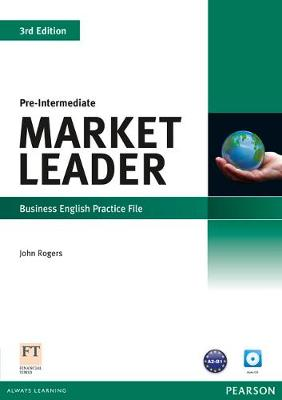 Market Leader 3rd edition Pre-Intermediate Practice File for pack by John Rogers