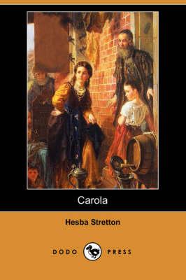 Carola (Dodo Press) book