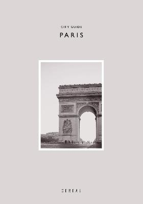 Cereal City Guide: Paris by Rosa Park