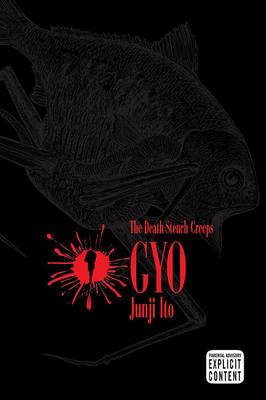 Gyo Volume 1 by Junji Ito