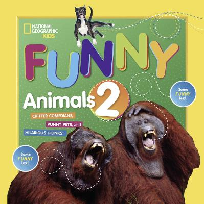 Just Joking Funny Animals 2 by National Geographic Kids