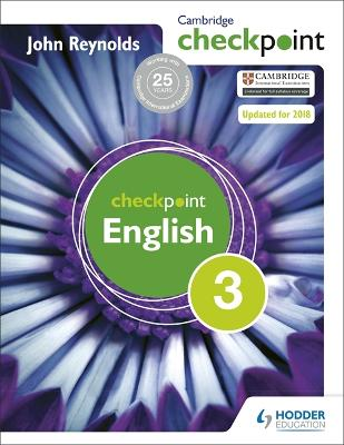 Cambridge Checkpoint English Student's Book 3 by John Reynolds