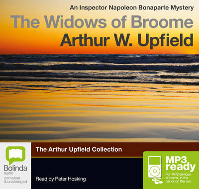 The Widows Of Broome by Arthur W. Upfield