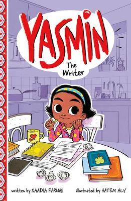 Yasmin the Writer by Saadia Faruqi