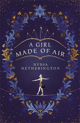 A Girl Made of Air by Nydia Hetherington