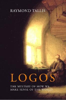 Logos by Raymond Tallis