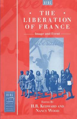The Liberation of France by H. R. Kedward