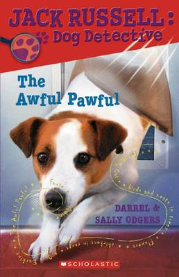 Jack Russell Dog Detective: # 5 Awful Pawful by Sally Odgers
