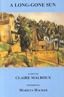 A Long-Gone Sun by Claire Malroux