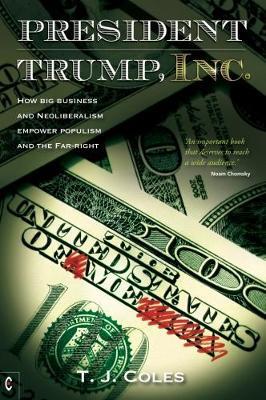 President Trump, Inc by T. J. Coles