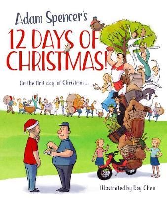 Adam Spencer's 12 Days of Christmas! by Adam Spencer