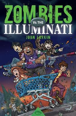 Zombies Vs. the Illuminati book