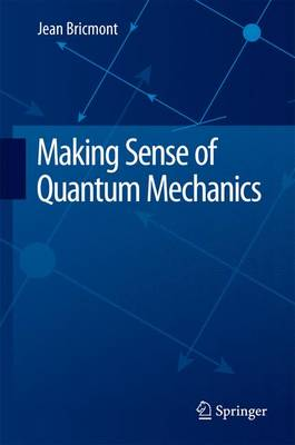 Making Sense of Quantum Mechanics by Jean Bricmont