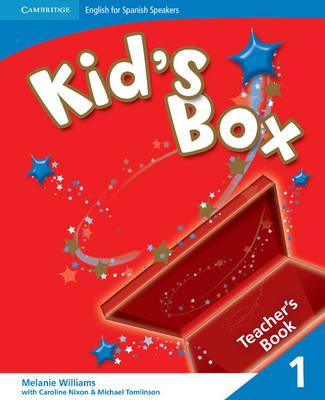 Kid's Box for Spanish Speakers Level 1 Teacher's Book by Melanie Williams