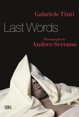Last Words by Gabriele Tinti