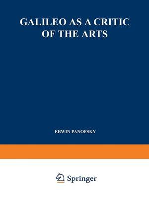 Galileo as a Critic of the Arts book