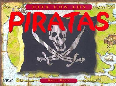 Cita Con Los Piratas by Kelly Davis