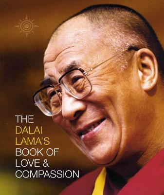 Dalai Lama's Book of Love and Compassion by Dalai Lama XIV