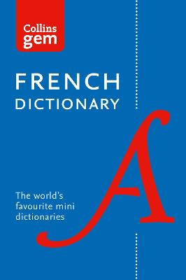 Collins French Dictionary Gem Edition by Collins Dictionaries