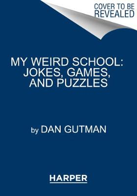 My Weird School: Jokes, Games, and Puzzles book