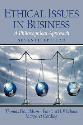 Ethical Issues in Business: A Philosophical Approach by Thomas Donaldson