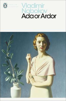 Ada or Ardor by Vladimir Nabokov