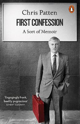 First Confession by Chris Patten