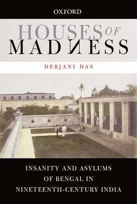 Houses of Madness by Debjani Das