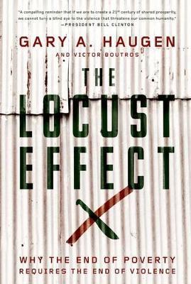 The Locust Effect by Gary A. Haugen