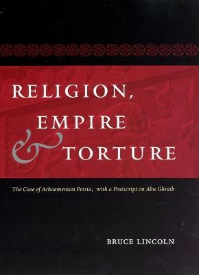Religion, Empire, and Torture book