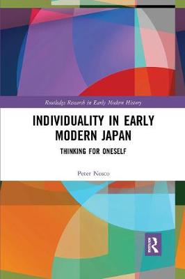 Individuality in Early Modern Japan: Thinking for Oneself book