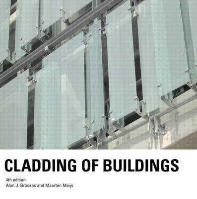 Cladding of Buildings by Alan J. Brookes
