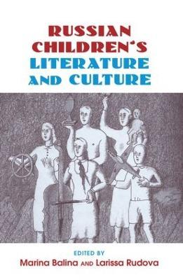 Russian Children's Literature and Culture book