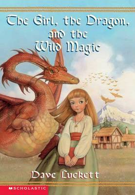 Rhianna #01 the Girl the Dragon and the Wild Magic by Dave Luckett