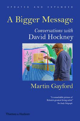 Bigger Message by Martin Gayford