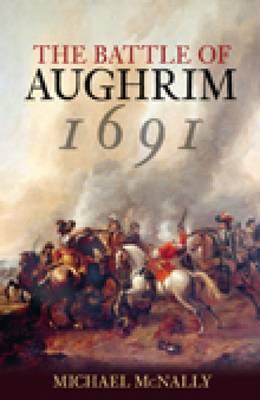 Battle of Aughrim 1691 book