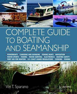 Complete Guide to Boating and Seamanship by Vin T. Sparano