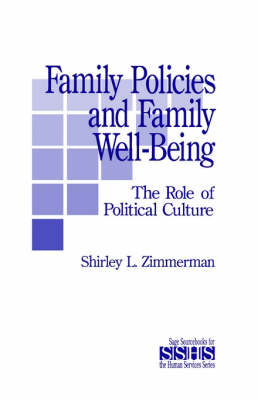 Family Policies and Family Well-Being by Shirley L. Zimmerman