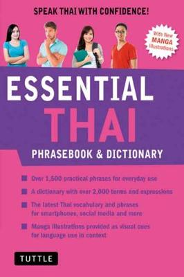 Essential Thai Phrasebook and Dictionary: Speak Thai with Confidence: Revised Edition by Jintana Rattanakhemakorn