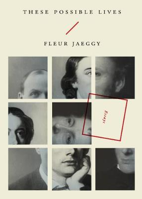 These Possible Lives by Fleur Jaeggy