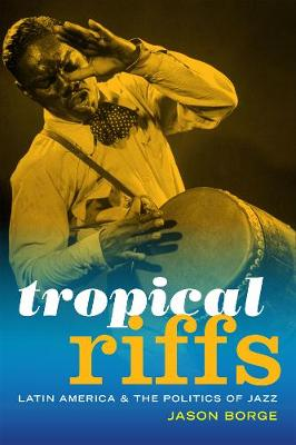 Tropical Riffs by Jason Borge