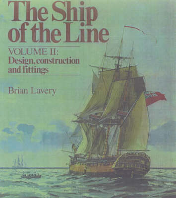 The SHIP OF THE LINE VOLUME II by Brian Lavery