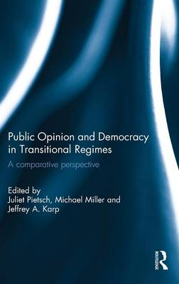 Public Opinion and Democracy in Transitional Regimes: A Comparative Perspective book
