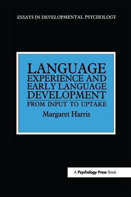 Language Experience and Early Language Development book