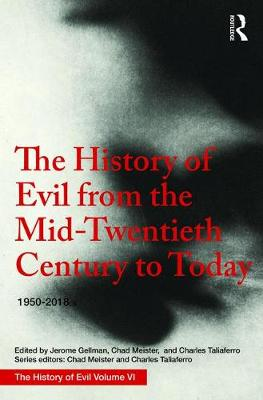 History of Evil from the Mid-Twentieth Century to Today book
