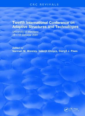 Revival: Twelfth International Conference on Adaptive Structures and Technologies (2002) by Norman Wereley