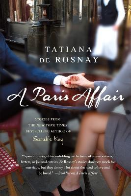 A Paris Affair by Tatiana De Rosnay