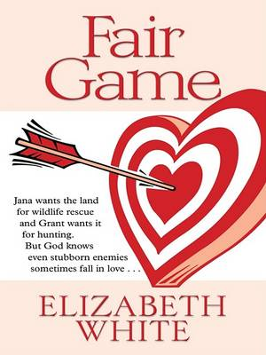 Fair Game by Elizabeth White